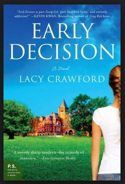 Early Decision: Based on a True Frenzy by Lacy Crawford